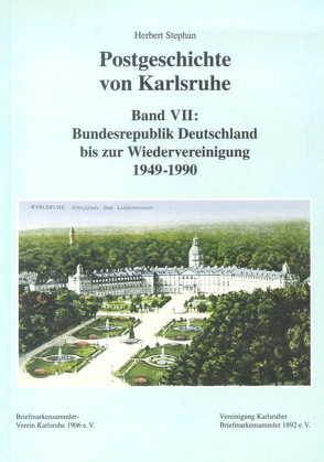 Postgeschichte von Karlsruhe von Stephan,  Herbert