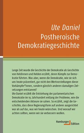 Postheroische Demokratiegeschichte von Daniel,  Ute