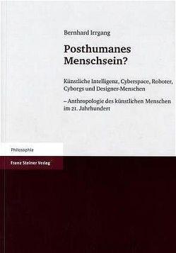 Posthumanes Menschsein? von Irrgang,  Bernhard