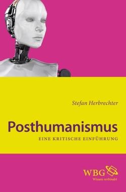 Posthumanismus von Herbrechter,  Stefan