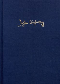 Postilla (1613) Teil 1. Advent bis Judica von Gerhard,  Johann, May,  Franziska, Steiger,  Johann Anselm