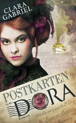Postkarten an Dora von Gabriel,  Clara