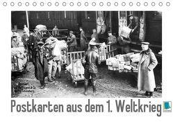 Postkarten aus dem 1. Weltkrieg (Tischkalender 2019 DIN A5 quer) von CALVENDO