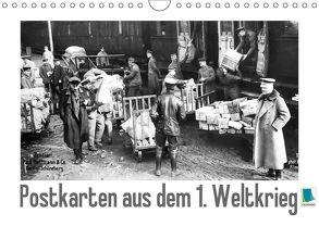 Postkarten aus dem 1. Weltkrieg (Wandkalender 2018 DIN A4 quer) von CALVENDO,  k.A.