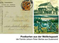 Postkarten aus der Weltkriegszeit von Mertes,  Bernardo