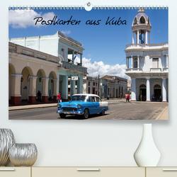 Postkarten aus Kuba (Premium, hochwertiger DIN A2 Wandkalender 2020, Kunstdruck in Hochglanz) von Dobrindt,  Jeanette
