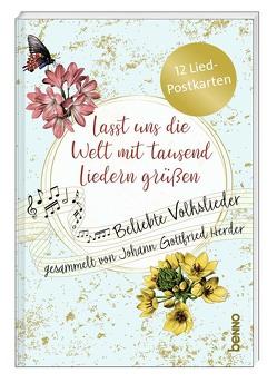 Postkartenbuch »Lasst uns die Welt mit tausend Liedern grüßen« von Herder,  Johann Gottfried