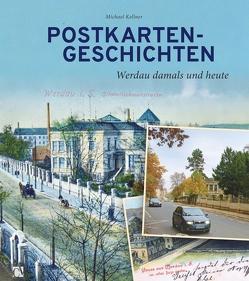 Postkartengeschichten von Kellner,  Michael, Michel,  Thomas