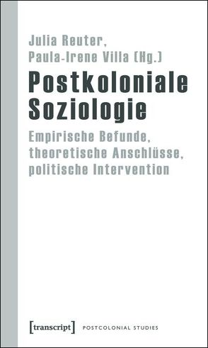 Postkoloniale Soziologie von Reuter,  Julia, Villa,  Paula-Irene