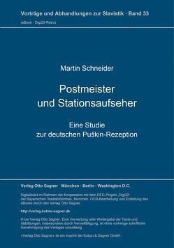 Postmeister und Stationsaufseher von Schneider,  Martin