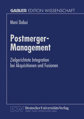 Postmerger-Management von Dabui,  Mani