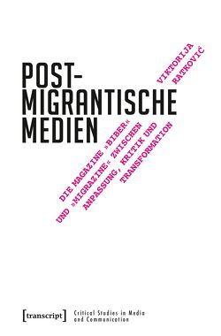 Postmigrantische Medien von Ratkovic,  Viktorija