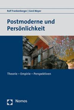 Postmoderne und Persönlichkeit von Frankenberger,  Rolf, Meyer,  Gerd