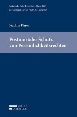 Postmortaler Schutz von Persönlichkeitsrechten von Pierer,  Joachim