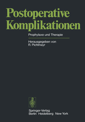 Postoperative Komplikationen von Pichlmayr,  Rudolf