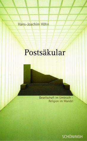 Postsäkular von Höhn,  Hans-Joachim