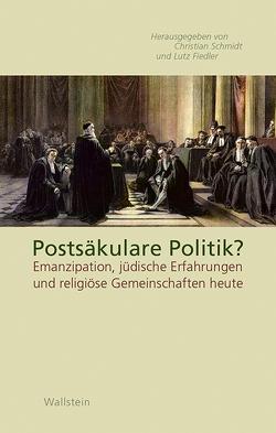 Postsäkulare Politik? von Fiedler,  Lutz, Schmidt,  Christiane