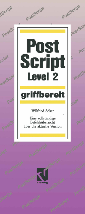 PostScript Level 2 griffbereit von Söker,  Wilfried