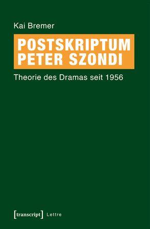 Postskriptum Peter Szondi von Bremer,  Kai