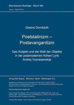 Poststalinizm – Postavangardizm von Dornblüth,  Gesine