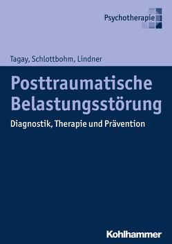 Posttraumatische Belastungsstörung von Lindner,  Marion, Schlottbohm,  Ellen, Tagay,  Sefik