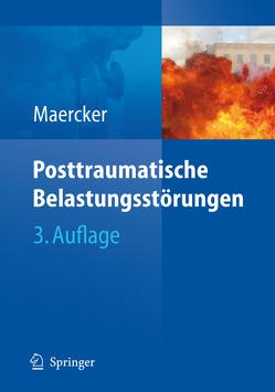 Posttraumatische Belastungsstörungen von Maercker,  Andreas