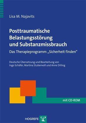 Posttraumatische Belastungsstörung und Substanzmissbrauch von Najavits,  Lisa M