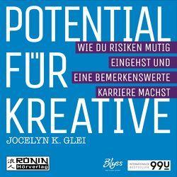Potential für Kreative von Eftekhari,  Omid-Paul, Gawlich,  Cathlen, Glei,  Jocelyn K., Lühn,  Matthias, von Tettenborn,  Julia