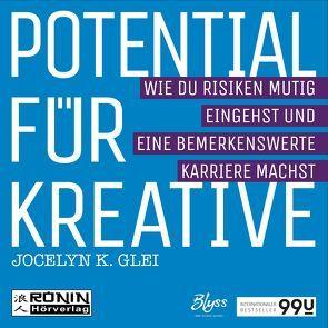 Potential für Kreative von Eftekhari,  Omid-Paul, Gawlich,  Cathlen, Glei,  Jocelyn K., Gröner,  Klaus, Lühn,  Matthias, von Tettenborn,  Julia