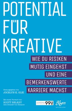 Potential für Kreative von Glei,  Jocelyn K., Gröner,  Klaus