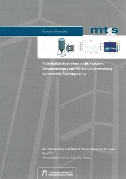 Potentialanalyse eines nichtinvasiven Sensorkonzepts zur Füllstandüberwachung bei mobilen Schüttgutsilos von Sivasothy,  Paaranan