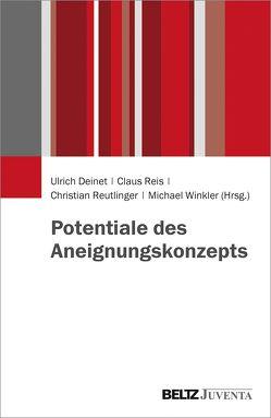 Potentiale des Aneignungskonzepts von Deinet,  Ulrich, Reis,  Claus, Reutlinger,  Christian, Winkler,  Michael