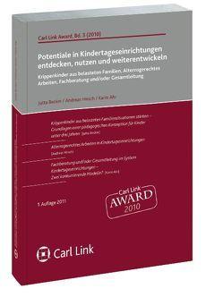 Potentiale in Kindertageseinrichtungen entdecken, nutzen und weiterentwickeln von Ahr,  Karin, Becker,  Jutta, Hirsch,  Andreas
