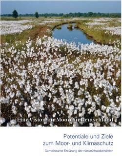 Potentiale und Ziele zum Moor- und Klimaschutz : Gemeinsame Erklärung der Naturschutzbehörden
