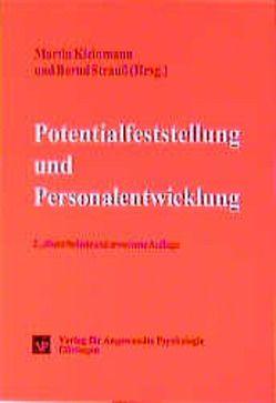 Potentialfeststellung und Personalentwicklung von Kleinmann,  Martin, Strauss,  Bernd