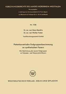 Potentiometrische Endgruppenbestimmung an synthetischen Fasern von Hendrix,  Hans
