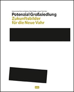 Potenzial Großsiedlung von Pahl,  Katja-Annika, Reuther,  Iris, Tietz,  Jürgen