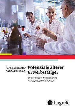 Potenziale älterer Erwerbstätiger von Seiferling,  Nadine, Sonntag,  Karlheinz