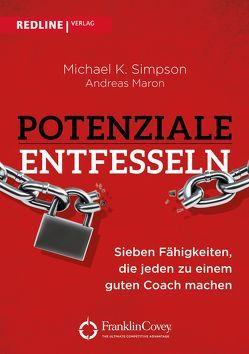 Potenziale entfesseln von Maron,  Andreas, Simpson,  Michael K.