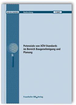 Potenziale von XÖV-Standards im Bereich Baugenehmigung und Planung. von Müller,  Heidrun, Scheffler,  Arne, Schuppan,  Tino