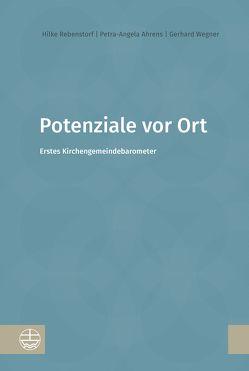 Potenziale vor Ort von Ahrens,  Petra-Angela, Rebenstorf,  Hilke, Wegner,  Gerhard