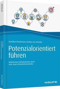 Potenzialorientiert führen von Brockmann,  Dorothee, von Schröder,  Andrea