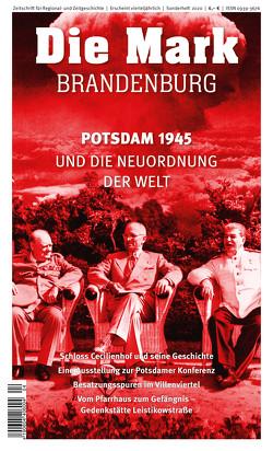 Potsdam 1945 und die Neuordnung der Welt von Kossert,  Andreas, Reich,  Ines, Simmich,  Matthias, Tack,  Anja, Wittenberg,  Hannes, Wolfgang,  Benz