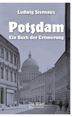 Potsdam von Baur,  Max, Bellin,  Klaus, Sternaux,  Ludwig