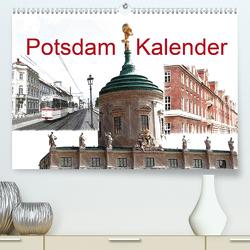 Potsdam Kalender (Premium, hochwertiger DIN A2 Wandkalender 2020, Kunstdruck in Hochglanz) von Witkowski,  Bernd