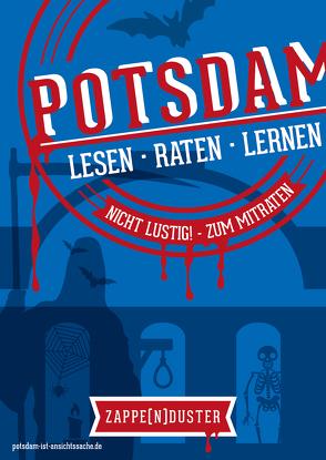 Potsdam-Rätsel-Buch – Zappenduster von Liefeldt,  Antje, Trepte,  Uta