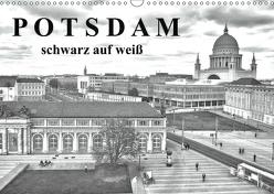 Potsdam schwarz auf weiß (Wandkalender 2019 DIN A3 quer) von Witkowski,  Bernd