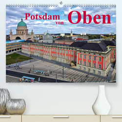 Potsdam von Oben (Premium, hochwertiger DIN A2 Wandkalender 2021, Kunstdruck in Hochglanz) von Witkowski,  Bernd