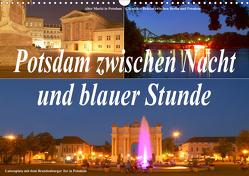 Potsdam zwischen Nacht und blauer Stunde (Wandkalender 2021 DIN A3 quer) von Wolfgang Schneider,  Bernhard