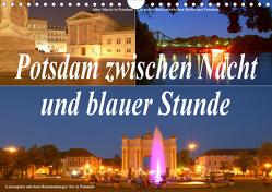 Potsdam zwischen Nacht und blauer Stunde (Wandkalender 2021 DIN A4 quer) von Wolfgang Schneider,  Bernhard